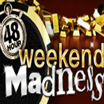 Weekend Madness Promotion